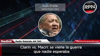 Clarín vs. Macri: la guerra que nadie esperaba