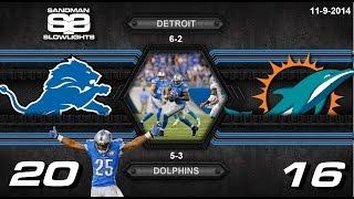 Lions Vs  Dolphins Slowlights 2014