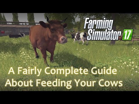 A Fairly Complete Guide About Feeding Your Cows - Farming Simulator 17