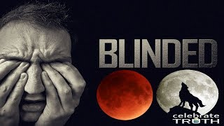 Blinded to the Super Blood Moon Eclipse Truth (2019)