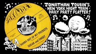 "Sugar and Sweet ""Hands Out of My Pocket"" (Foremost, 1963): NY Night Train Party Platter"