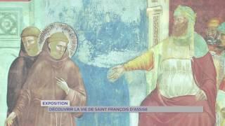 Exposition : découvrir la vie de Saint-François d'Assise