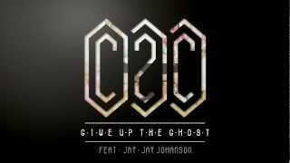 C2C - Give up The Ghost feat. Jay-Jay Johanson