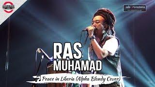 Mb2016  Peace In Liberia | Ras Muhamad T