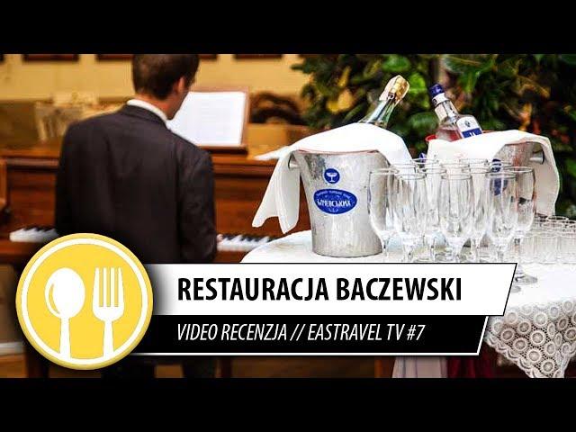 Restauracja: Baczewskich, Lwów // EasTravel TV