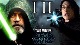 Star Wars Episode 9 Split Into Two Movies! - Big Ways It Can Work & More
