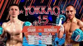 YOKKAO 15 Muay Thai: Christopher Shaw (England) vs Karim Bennoui (France)