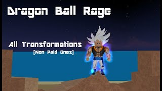 [Roblox] Dragon Ball Rage All Transformations 2019 (Leer Desc)