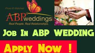 Job In ABP Wedding | How To Apply Job In ABP Wedding , Interview, Salary, Job Role screenshot 2