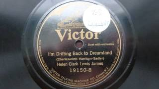 Helen Clark-Lewis James - Im Drifting Back to Dreamland {1923} {Vocal Refrain}