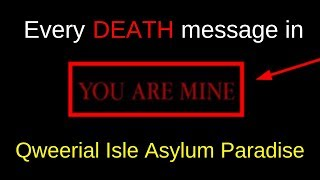 Every Death Message In Qweerial Isle Asylum Paradise | ROBLOX