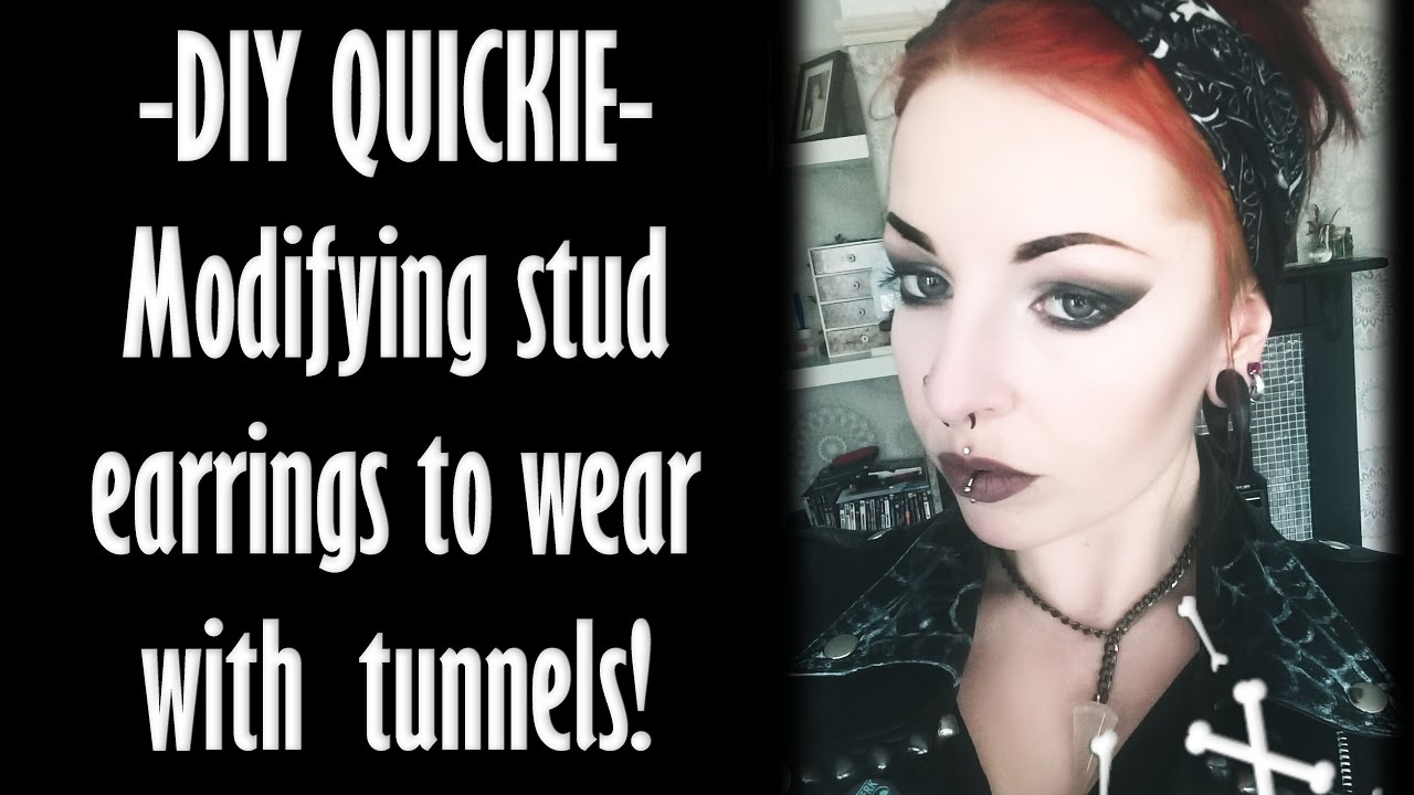 Diy Quickie Modify Your Earrings For Stretched Ear Jewelry