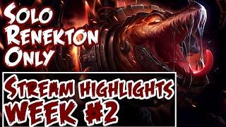 SoloRenektonOnly Stream Highlights Week #2