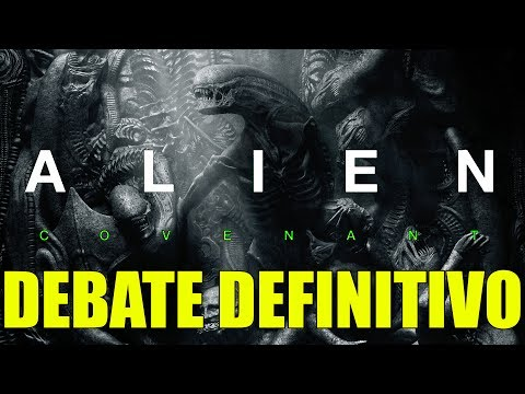 Alien : Covenant - DEBATE - CRÍTICA - REVIEW - OPINIÓN - John Doe - Ridley Scott - Prometheus