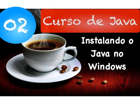 Curso De Java 02: Instalando O Java No Windows (Windows XP, Windows 7, Windows 8)