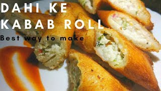 Dahi ke Kabab Rolls -दही के शोले | Bread Curd Fire roll | Dahi ke Bread roll | Indian Snacks recipe