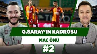 Galatasaray, Ankaragücü maçına hangi kadro ile çıkacak? | Evren Göz & Berkay Tok