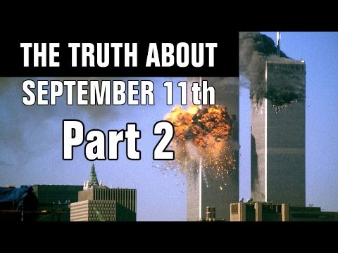 The Truth About September 11th Part 2