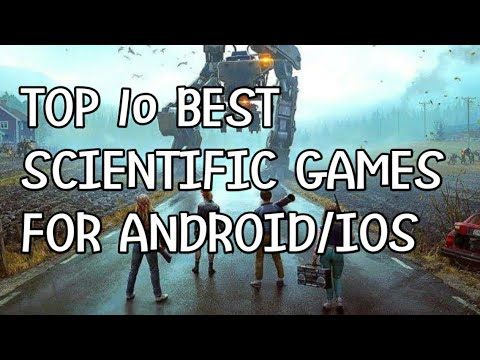 Top 10 Best Scientific Story Based Games    For Android/IOS
