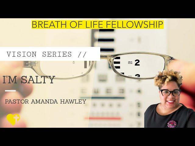 I am Salty-Pastor Amanda Hawley