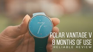 Polar Vantage V Honest Review 8 Months of Use Reliable Review