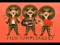 Happy Birthday (Mexican Version)