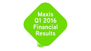 Maxis Q1 2016 Financial Results