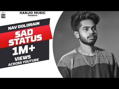 Sad Status (Full Song) Nav Dolorain | Latest Punjabi Song 2018 | Hanjiii Music