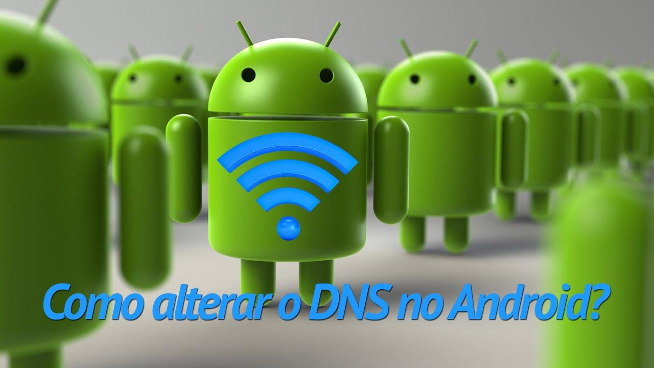 Videoaula: Como configurar o DNS no Android?