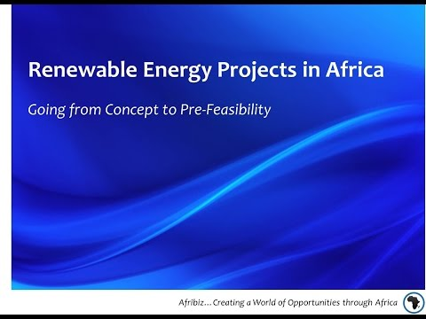 Renewable Energy Projects in Africa: Going from Concept to Pre-Feasibility