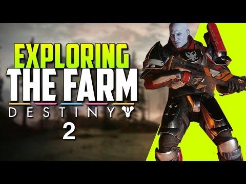 DESTINY 2 NEWS - Exploring the farm social...
