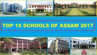 TOP 10 Schools in ASSAM 2017 - Best Schools in Guwahati