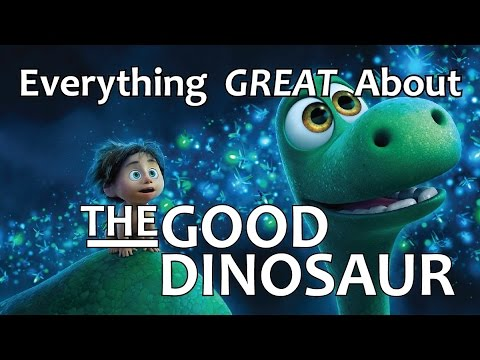Everything GREAT About The Good Dinosaur!