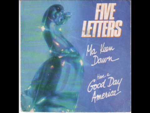 Five Letters - Ma Keen Dawn