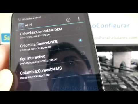 Configuración de APN en Android para Internet WEB, WAP y MMS en android comoconfigurar