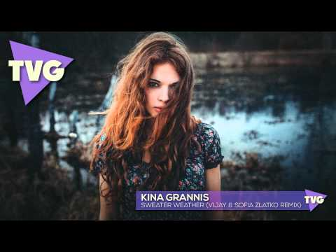 Kina Grannis - Sweater Weather (Vijay & Sofia Zlatko Remix)
