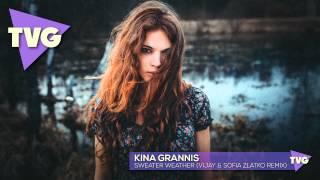 Kina Grannis - Sweater Weather (Vijay & Sofia Zlatko Remix)