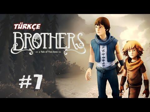 Brothers - A Tale of Two Sons [Türkçe] - 7.Bölüm [Final]- Onlar Hep Senin Yanında