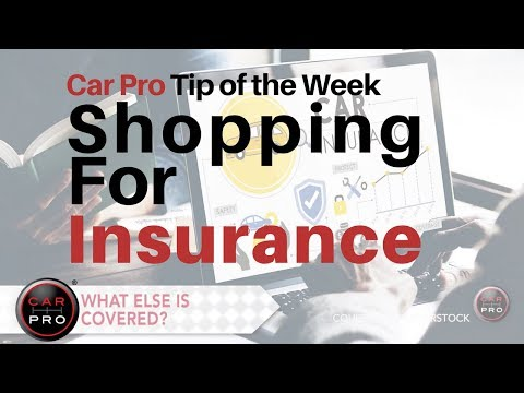 Tip of the Week: Shopping for Insurance
