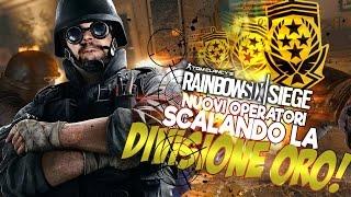 Rainbow Six Siege: Nuovi Operatori Scalando la Divisione Oro!