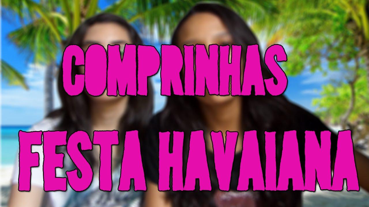 Comprinhas de decoraç u00e3o Festa Havaiana Formatura YouTube -> Decoracao De Havaiana