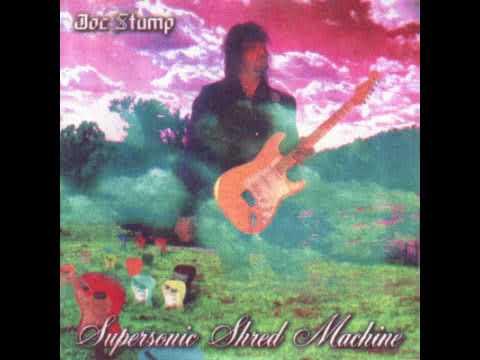 Joe Stump - Super sonic shred machine (full album)