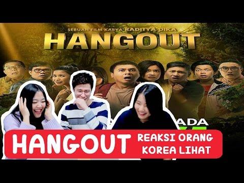 REACTION to TRAILER FILM HANGOUT!!ㅣRaditya Dika