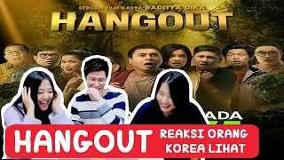 Video REACTION to TRAILER FILM HANGOUT!!ㅣRaditya Dika download MP3, 3GP, MP4, WEBM, AVI, FLV Juli 2018