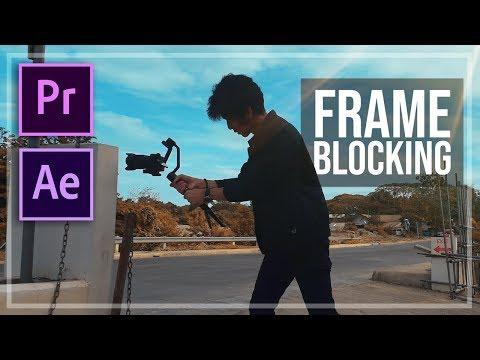 FRAME BLOCKING And MASKING - Editing Tutorial