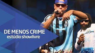 """""""Club dos loucos"""" - De Menos Crime no Estúdio Showlivre 2015"""