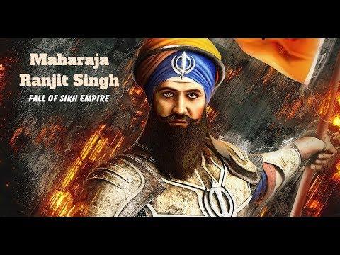 Maharaja Ranjit Singh   Fall of Sikh Empire   Sikh History   Punjab History  