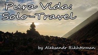 Pura Vida: Solo-Travel