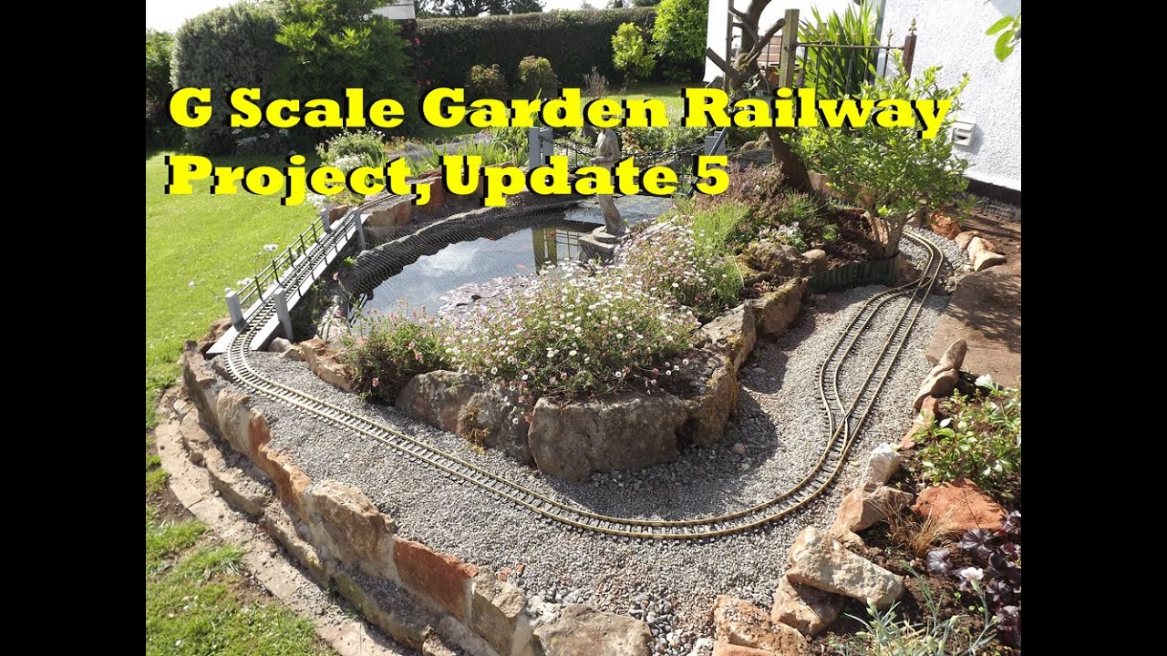 G Scale Garden Railway Project Update 5 - YouTube