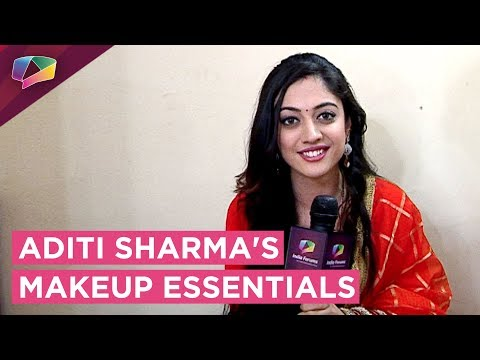 Aditi Sharma Share Her Makeup Essentials with India Forums